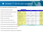 answer 11 qs for your questions