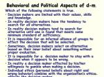 behavioral and political aspects of d m