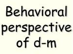 behavioral perspective of d m