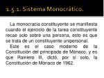 1 5 1 sistema monocr tico