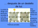 despu s de un destello de luz
