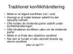 traditionel konflikth ndtering