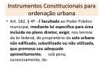instrumentos constitucionais para ordena o urbana