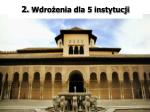 2 wdro enia dla 5 instytucji