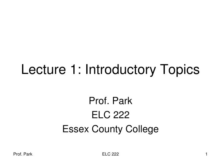 lecture 1 introductory topics n.