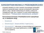 eurocentrum innowacji i przedsi biorczo ci