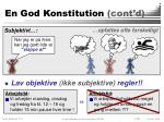 en god konstitution cont d