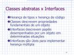 classes abstratas x interfaces