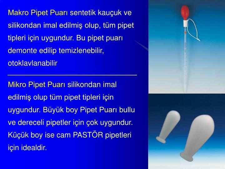 Makro Pipet Puarı