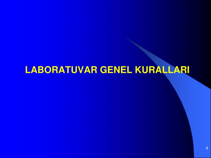 LABORATUVAR GENEL KURALLARI
