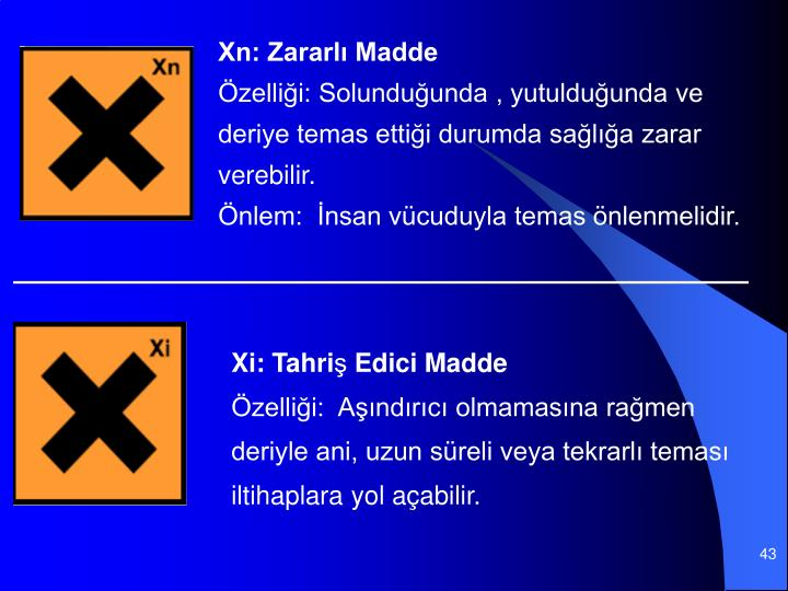 Xn: Zararlı Madde