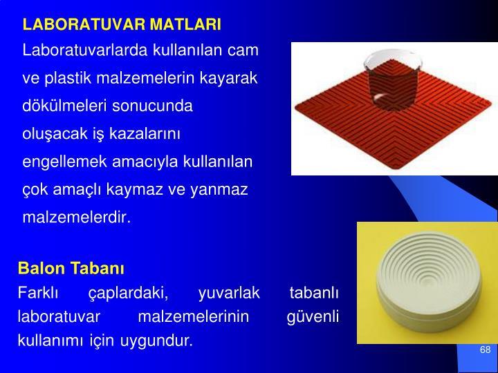 LABORATUVAR MATLARI