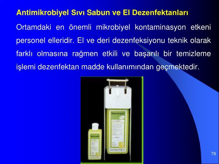 Antimikrobiyel Sıvı Sabun ve El Dezenfektanları