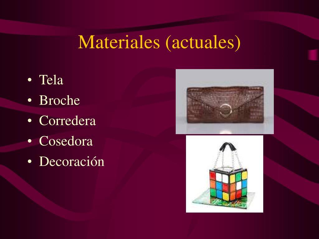 Materiales (actuales)