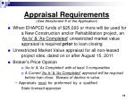 appraisal requirements see attachment 9 of the application