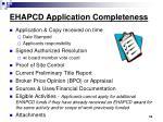 ehapcd application completeness