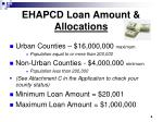 ehapcd loan amount allocations