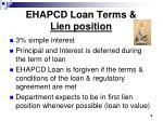 ehapcd loan terms lien position