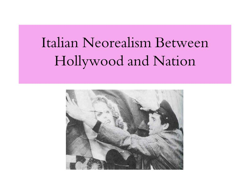 italian neorealism between hollywood and nation l.