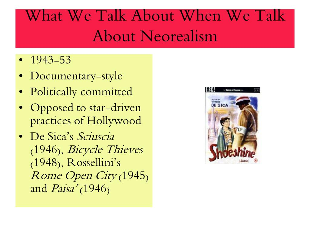 What We Talk About When We Talk About Neorealism