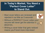 in today s market you need a perfect cover letter to stand out