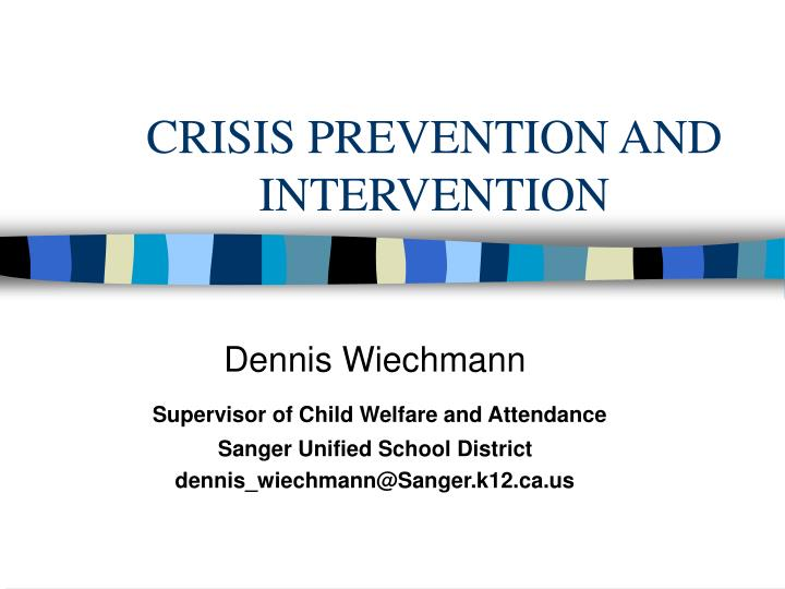 crisis prevention and intervention n.