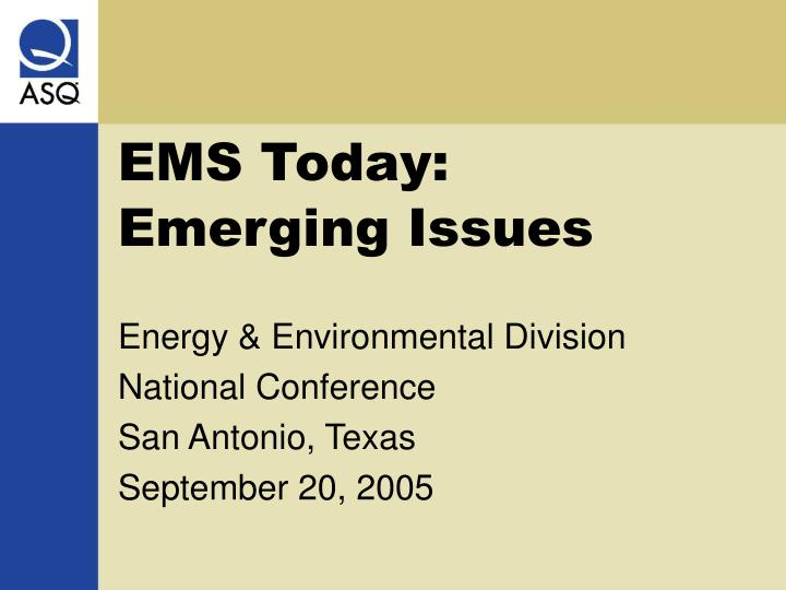 ems today emerging issues n.