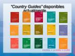 country guides disponibles actualmente