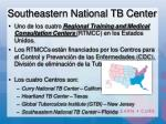southeastern national tb center