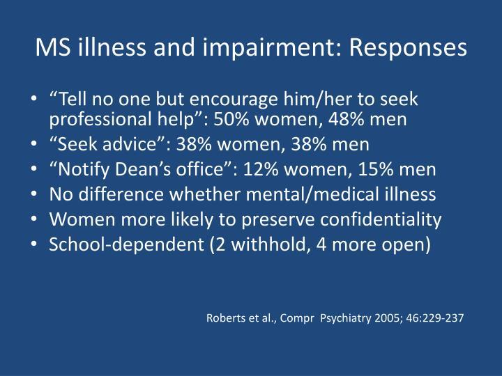 MS illness and impairment: Responses