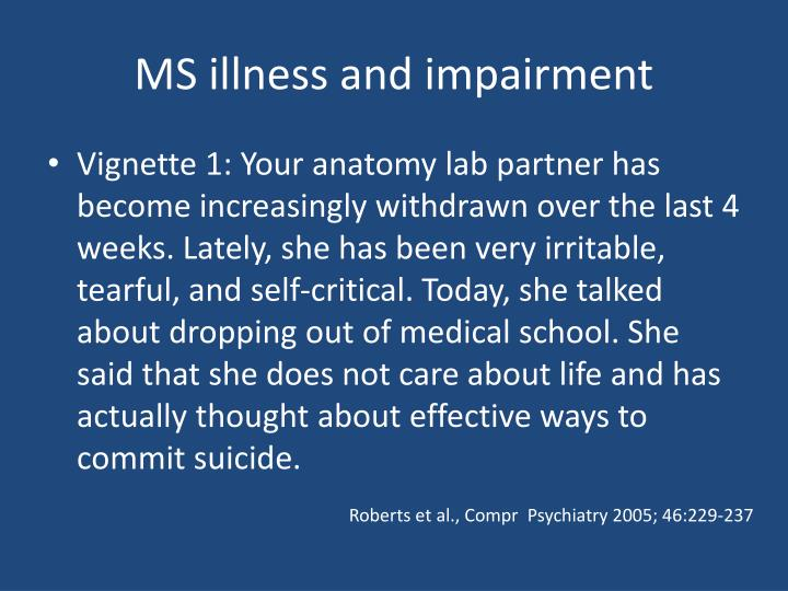 MS illness and impairment