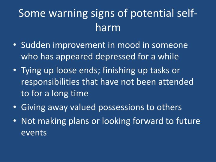 Some warning signs of potential self-harm