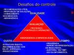 desafios do controle