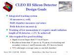 cleo iii silicon detector design goals