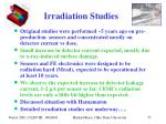 irradiation studies