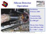 silicon detector operation