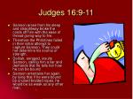 judges 16 9 11