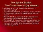 the spirit of delilah the contentious angry woman