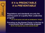 if it is predictable it is preventable1