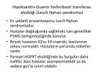 hipoksantin guanin fosforibozil transferaz eksikli i lesch nyhan sendromu1