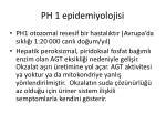 ph 1 epidemiyolojisi