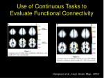 use of continuous tasks to evaluate functional connectivity
