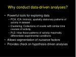 why conduct data driven analyses