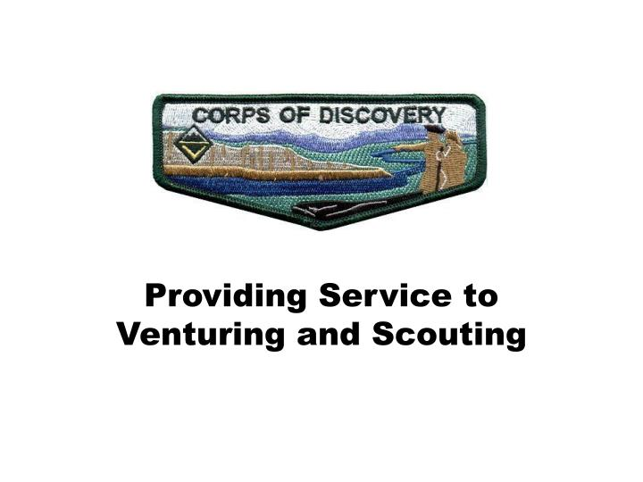 providing service to venturing and scouting n.