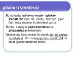 glukan transferaz