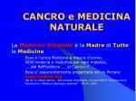 cancro e medicina naturale