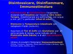 disintossicare disinfiammare immunostimolare