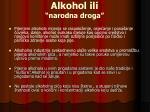 alkohol ili narodna droga