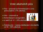 vrste alkoholnih pi a