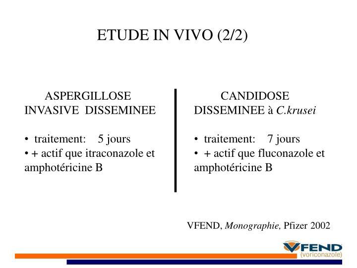 ETUDE IN VIVO (2/2)